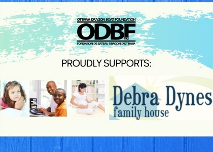 ODBF PROUDLY SUPPORTS DEBRA DYNES FAMILY HOUSE WITH A $5,000 DONATION